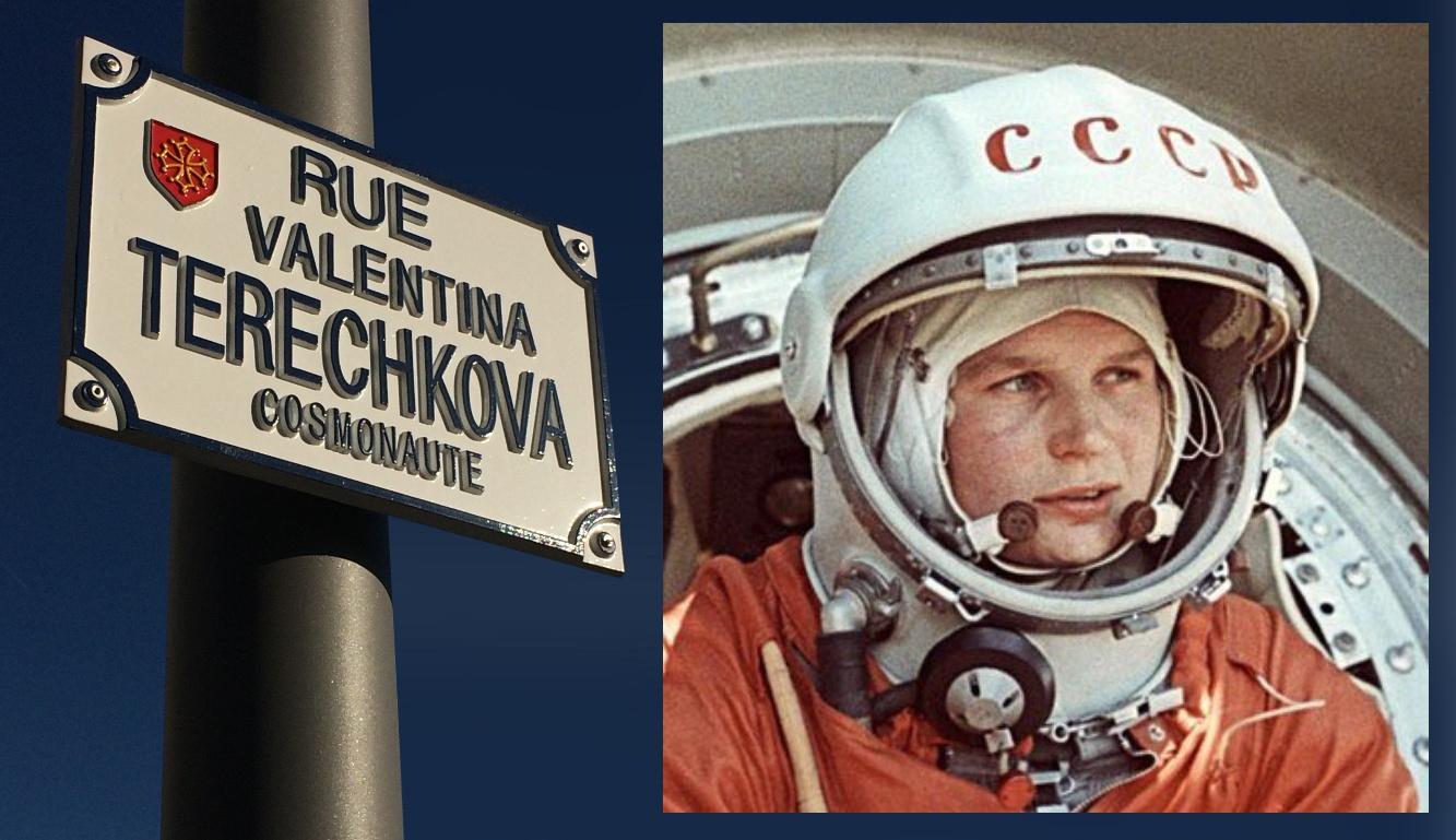 Valentina Terechkova - Vostok 6 - Juin 1963 - Première femme dans l'espace - rue Valentina Terechkova - Sally Ride
